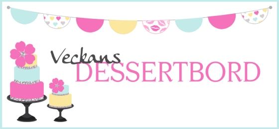 Veckans Dessertbord